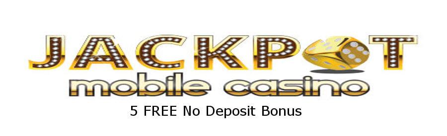 Jackpot Mobile casino 5€ No Deposit Bonus offer